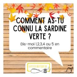 ❓Comment as-tu connu la sardine verte ?   Réponds-moi 1,2,3,4 ou 5 en commentaire:  1 - Sur Instagram 2 - Sur un marché 3 - Dans la vraie vie 4 - Par le bouche à oreille 5 - Autre, je te l'explique en commentaire  Je suis curieuse de lire vos réponses ! 🤗  👌Elles me permettront de savoir quel aspect je vais pouvoir développer pour continuer à faire connaître ma petite entreprise =)   Merci et belle journée ! 🌺  --------------------------------------------------- Justine 🍀 Créatrice enjouée de @lasardineverte  Je t'aide, toi qui cours partout🏃à réduire tes déchets🗑  Grâce à des articles: 🌿Durables 👌Faciles à utiliser et à entretenir 🌈Pétillants  Découvre-les ici: www.lasardineverte.com --------------------------------------------------- #lasardineverte #reutilisable #prendresoindesoi #hautsdefrancefamily #reduiresesdechets #consommerresponsable #consommerlocal #ecolo #famillezerodechet #ethique  #savoirfairefrançais #ethique  #creatricefrançaise #petitcommerce #mapetiteentreprise #acheterlocal #zerodechets #hautsdefrance_inlive #viezerodechet #balancetacreation #artisanatfrancais🇫🇷 #boutiquezerodechet #savoirfairefrancais #creationfaitmain  #mamanecolo #maisonzerodechet #transitionecologique #produitsnaturels